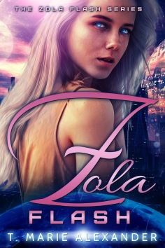 The Zola Flash Series book series