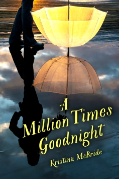 A Million Times Goodnight_cover-REVISED.jpg