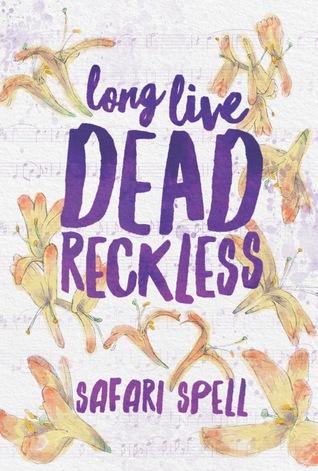 long live dead reckless.jpg