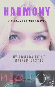 Harmony - A Pizza vs. Zombies Novel