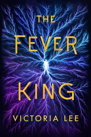 The Fever King by Victoria Lee cover.jpg