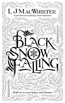 Black Snow Falling by LJ MacWhirter Design by Tim Byrne.jpeg